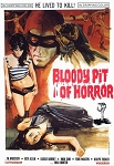 Bloody Pit Of Horror DVD