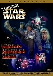Turkish Star Wars DVD (Dunyayi Kurtaran Adam/The Man Who Saves The World)